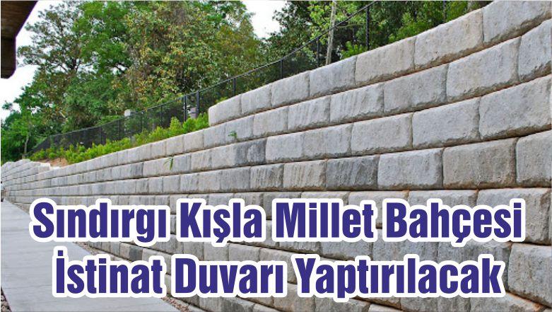 Sındırgı Kışla Millet Bahçesi İstinat Duvarı Yaptırılacak