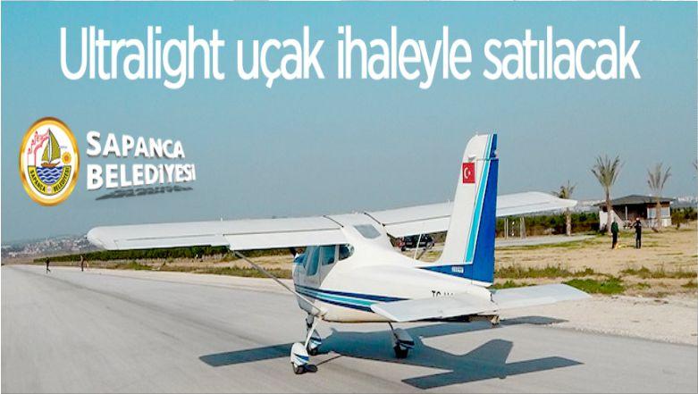 Sapanca Belediyesinden Satılık Ultralight Uçak