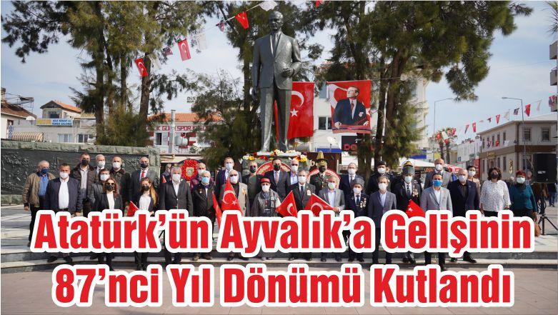 Atatürk'ün Ayvalık'a Gelişinin 87'nci Yıl Dönümü Kutlandı