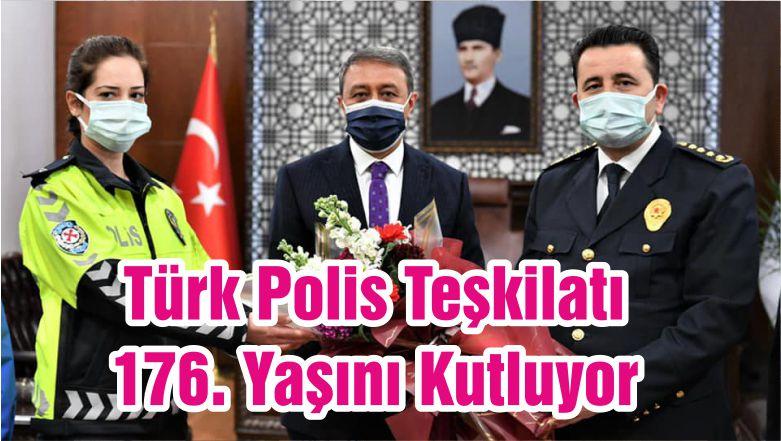 Türk Polis Teşkilatı 176. Yaşını Kutluyor