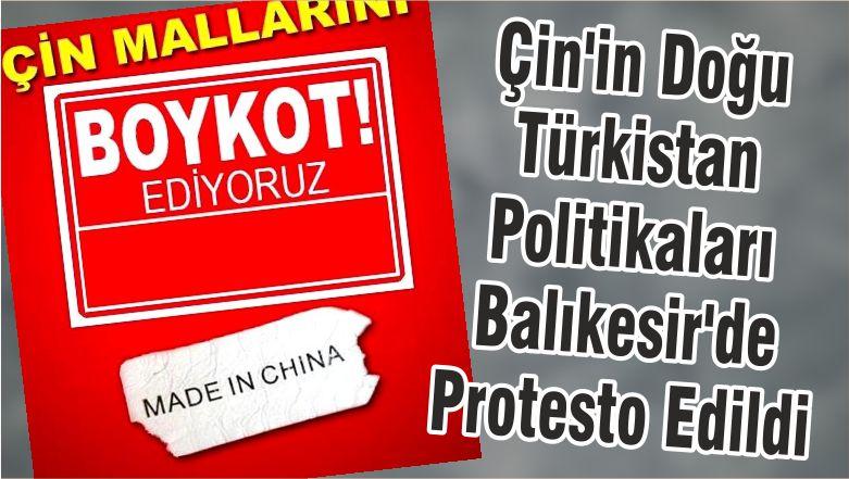 Çin'in Doğu Türkistan Politikaları Balıkesir'de Protesto Edildi