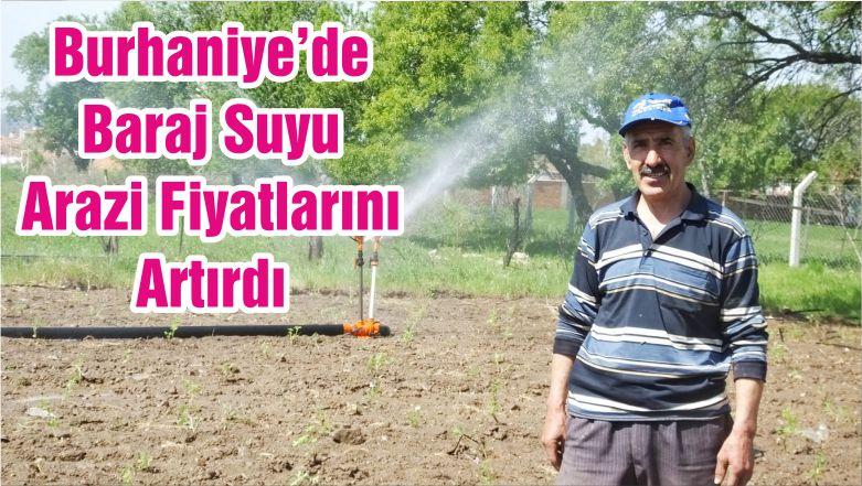 Burhaniye'de Baraj Suyu Arazi Fiyatlarını Artırdı