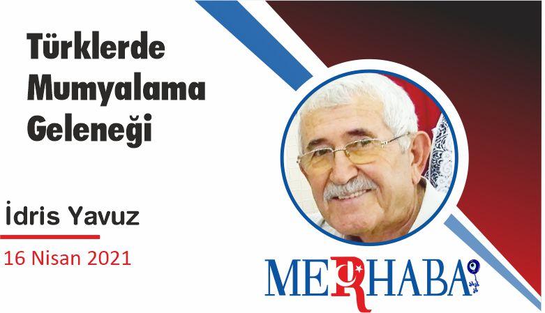 Türklerde Mumyalama Geleneği