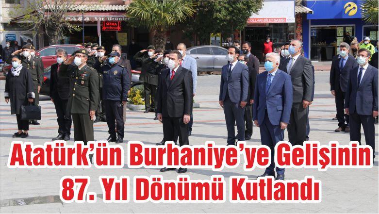 Atatürk'ün Burhaniye'ye Gelişinin 87. Yıl Dönümü Kutlandı