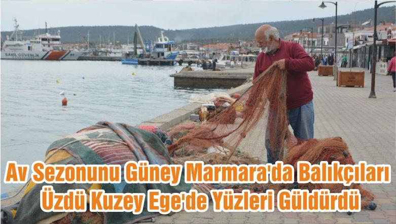 Av Sezonunu Güney Marmara'da Balıkçıları Üzdü Kuzey Ege'de Yüzleri Güldürdü