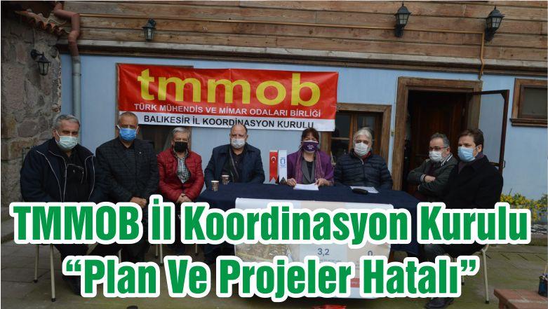 """TMMOB İl Koordinasyon Kurulu """"Plan Ve Projeler Hatalı"""""""