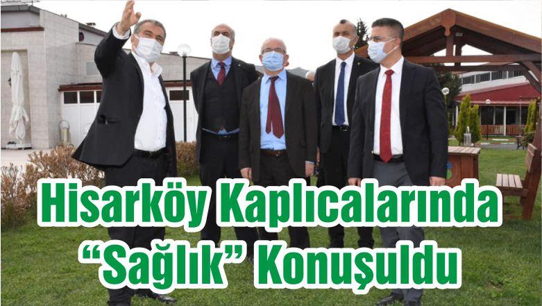 """Hisarköy Kaplıcalarında """"Sağlık"""" Konuşuldu"""