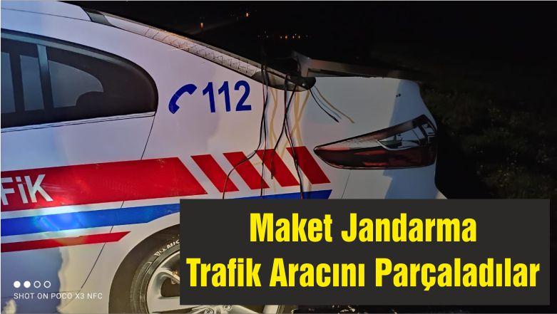 Maket Jandarma Trafik Aracını Parçaladılar