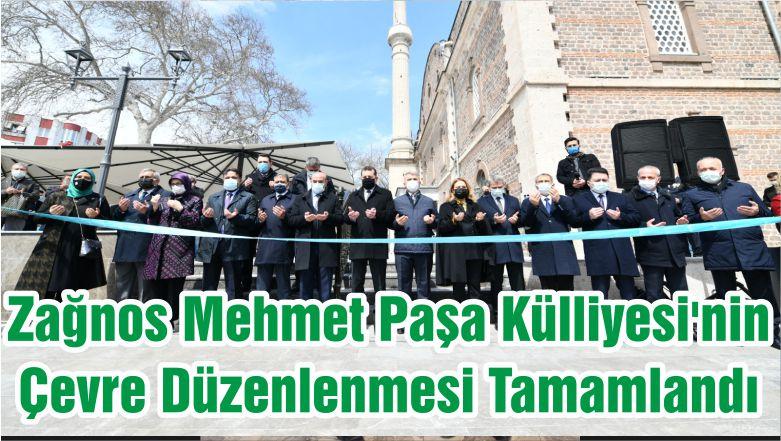 Balıkesir'de Zağnos Mehmet Paşa Külliyesi'nin Çevre Düzenlenmesi Tamamlandı