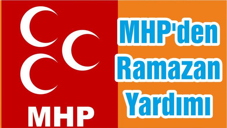 MHP'den Ramazan Yardımı