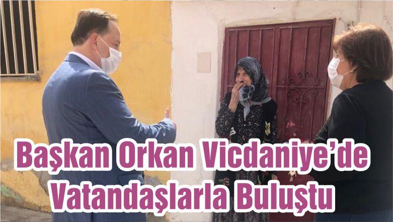 Başkan Orkan Vicdaniye'de Vatandaşlarla Buluştu