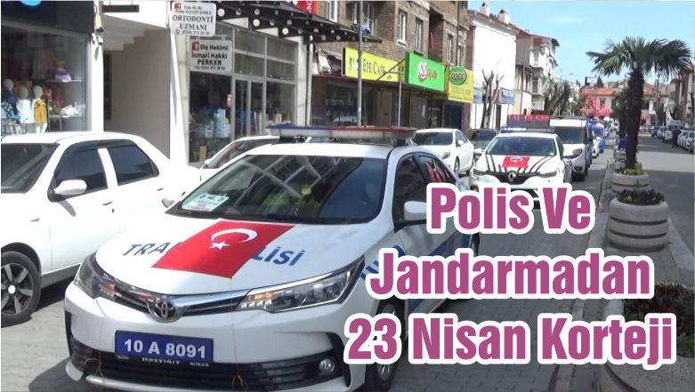 Polis Ve Jandarmadan 23 Nisan Korteji