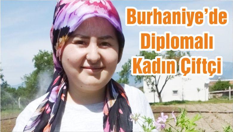 Burhaniye'de Diplomalı Kadın Çiftçi