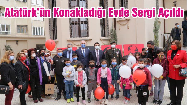 Atatürk'ün Konakladığı Evde Sergi Açıldı