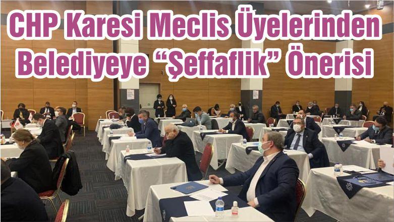 """CHP Karesi Meclis Üyelerinden Belediyeye """"Şeffaflik"""" Önerisi"""