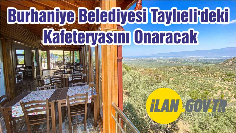 Burhaniye Belediyesi Taylıeli'deki Kafeteryasını Onaracak