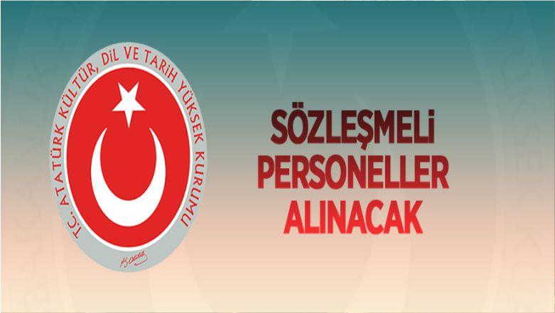 Atatürk Kültür Dil ve Tarih Yüksek Kurumu Sözleşmeli Personel Alacak