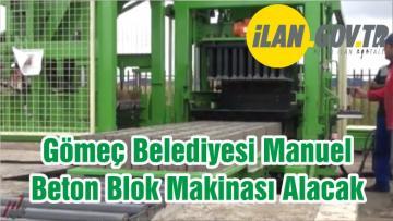 Gömeç Belediyesi Manuel Beton Blok Makinası Alacak