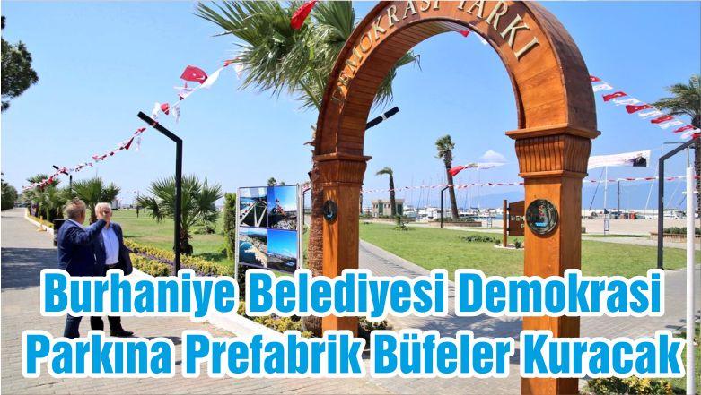 Burhaniye Belediyesi Demokrasi Parkına Prefabrik Büfeler Kuracak
