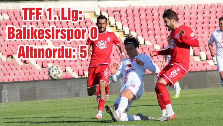 TFF 1. Lig: Balıkesirspor 0 – Altınordu: 5