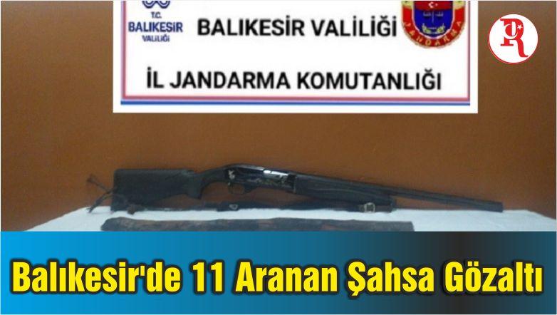 Balıkesir'de 11 Aranan Şahsa Gözaltı