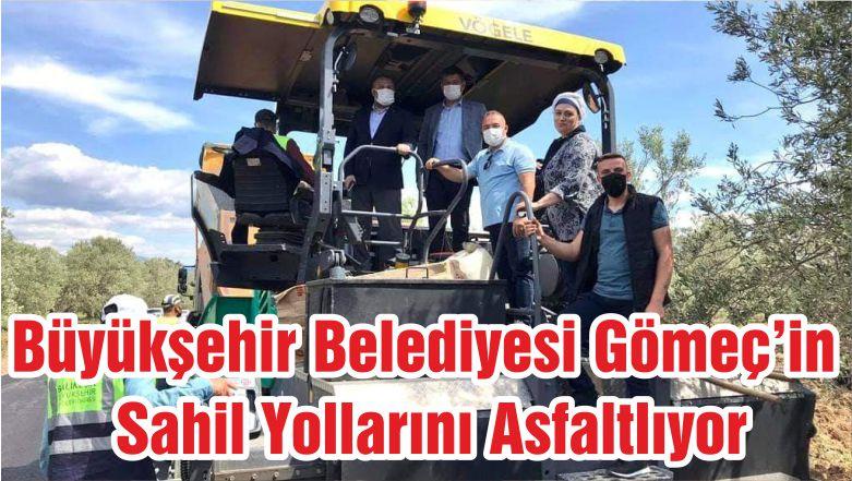 Büyükşehir Belediyesi Gömeç'in Sahil Yollarını Asfaltlıyor