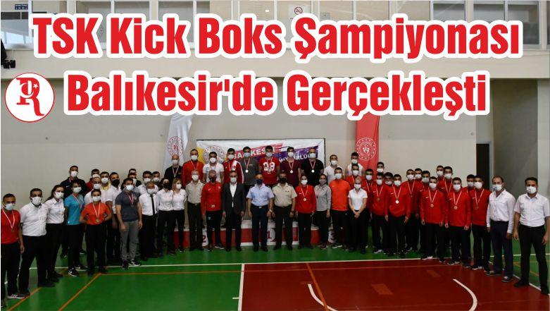 TSK Kick Boks Şampiyonası Balıkesir'de Gerçekleşti