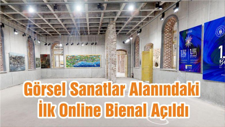 Görsel Sanatlar Alanındaki İlk Online Bienal Açıldı