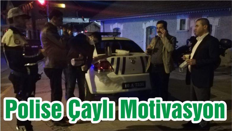 Polise Çaylı Motivasyon