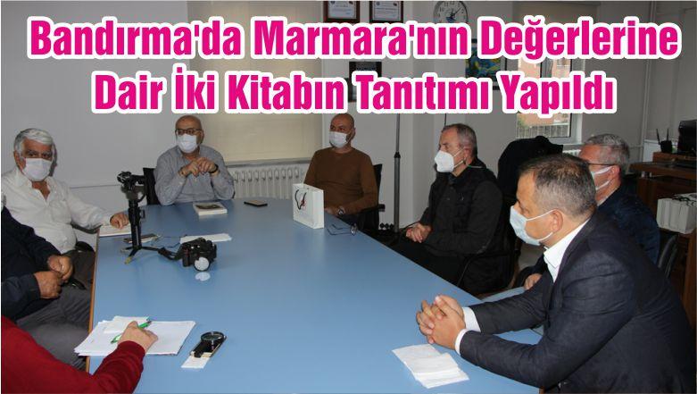 Bandırma'da Marmara'nın Değerlerine Dair İki Kitabın Tanıtımı Yapıldı