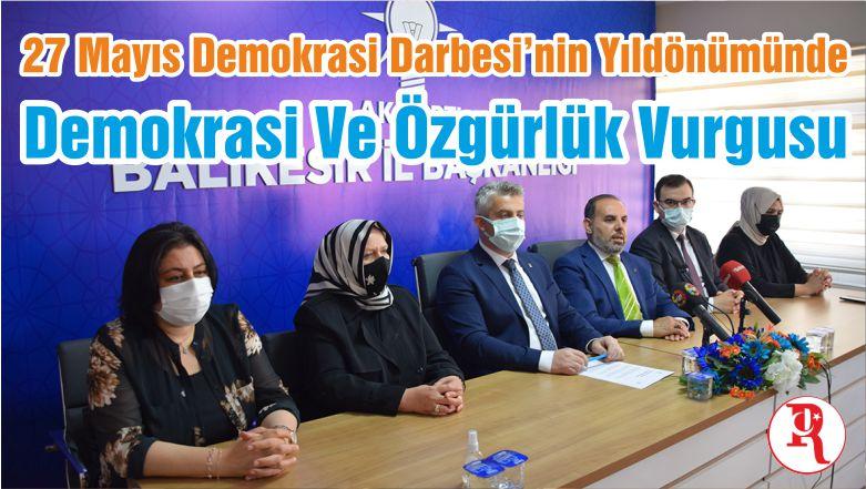 27 Mayıs Demokrasi Darbesi'nin Yıldönümünde Demokrasi Ve Özgürlük Vurgusu