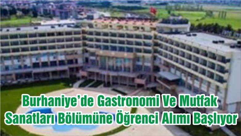 Burhaniye'de Gastronomi Ve Mutfak Sanatları Bölümüne Öğrenci Alımı Başlıyor