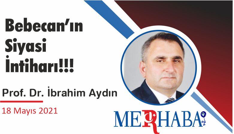 Bebecan'ın Siyasi İntiharı!!!