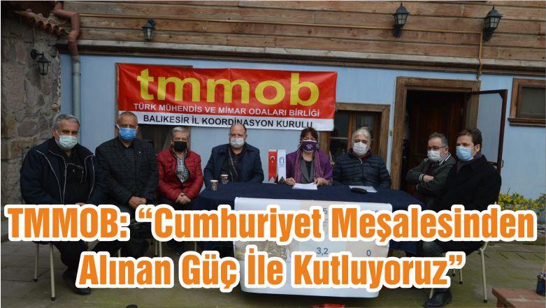 """TMMOB: """"Cumhuriyet Meşalesinden Alınan Güç İle Kutluyoruz"""""""