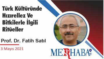 Türk Kültüründe Hızırellez Ve Bitkilerle İlgili Ritüeller
