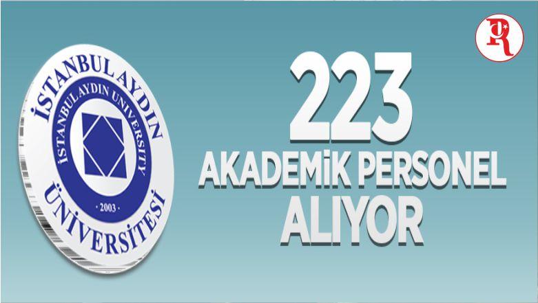 İstanbul Aydın Üniversitesi 223 Öğretim Üyesi Alıyor
