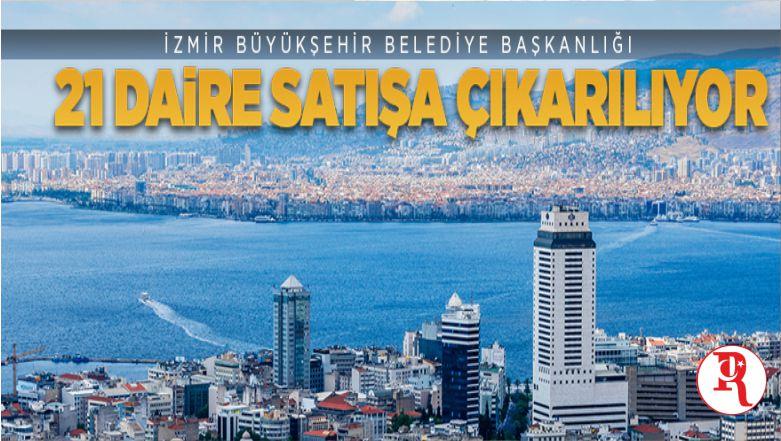 İzmir Büyükşehir Belediyesi'ne Ait 21 Mesken İhale Yoluyla Satılacak