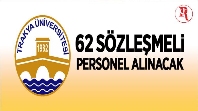 Trakya Üniversitesi 62 Sözleşmeli Personel Alacak
