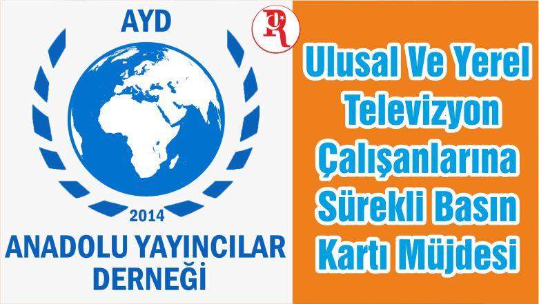 Ulusal Ve Yerel Televizyon Çalışanlarına Sürekli Basın Kartı Müjdesi