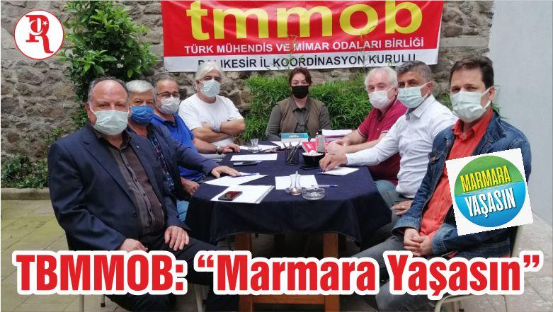 """TBMMOB: """"Marmara Yaşasın"""""""