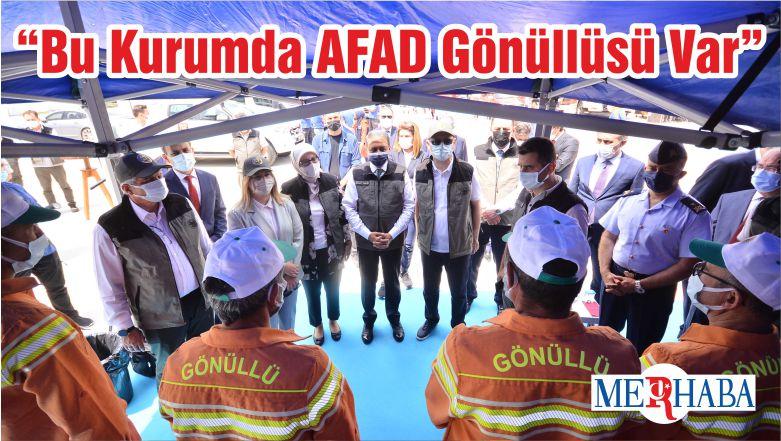 """""""Bu Kurumda AFAD Gönüllüsü Var"""""""