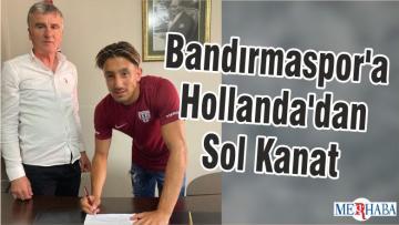 Bandırmaspor'a Hollanda'dan Sol Kanat