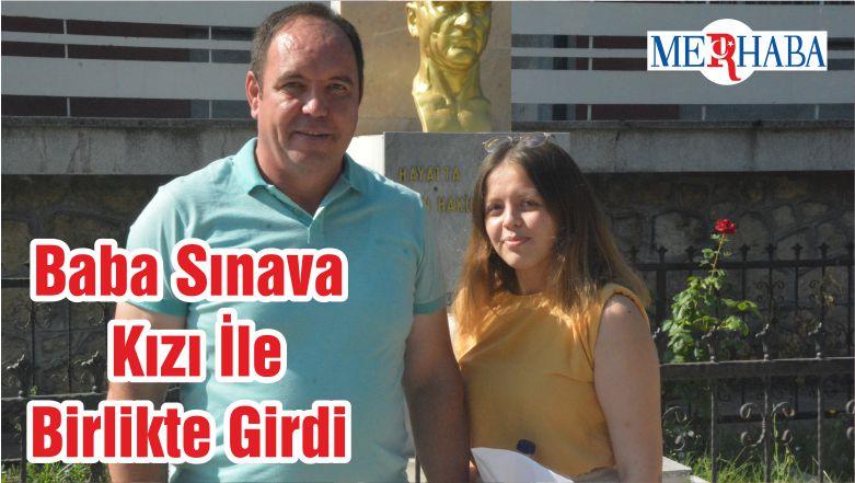 Baba Sınava Kızı İle Birlikte Girdi