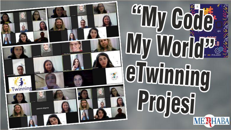 """My Code My World"" eTwinning Projesi"