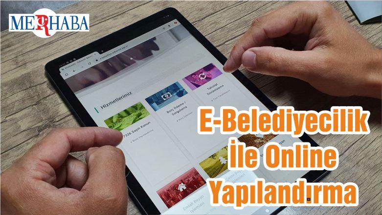 E-Belediyecilik İle Online Yapılandırma