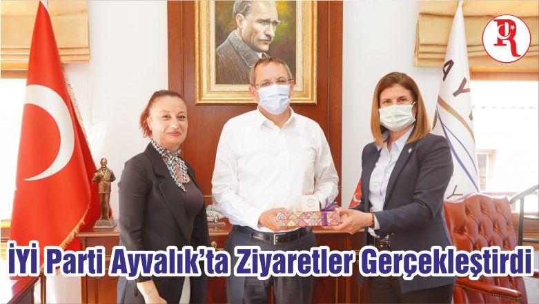 İYİ Parti Ayvalık'ta Ziyaretler Gerçekleştirdi