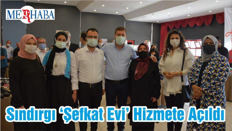 Sındırgı 'Şefkat Evi' Hizmete Açıldı