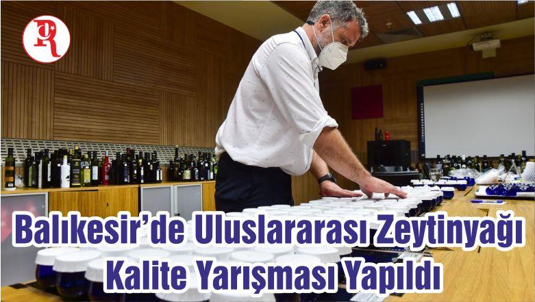 Balıkesir'de Uluslararası Zeytinyağı Kalite Yarışması Yapıldı
