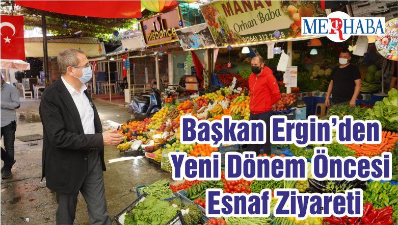 Başkan Ergin'den Yeni Dönem Öncesi Esnaf Ziyareti