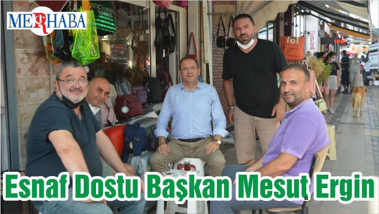 Esnaf Dostu Başkan Mesut Ergin